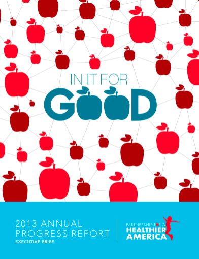 Cover for Partnership for a Healthier America's 2013 Progress Report.